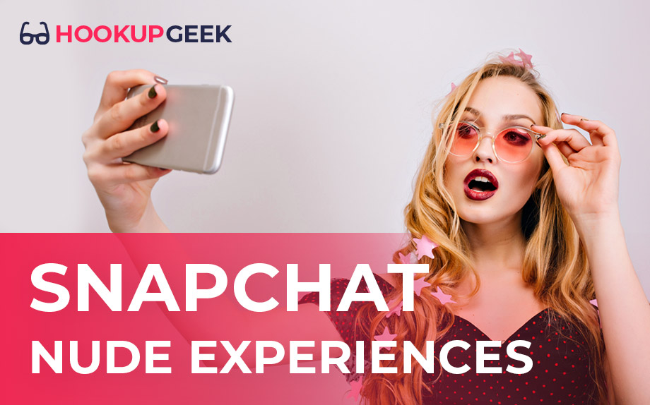 SnapChat Nude Sharing Accounts: 2020 Rating By HookupGeek