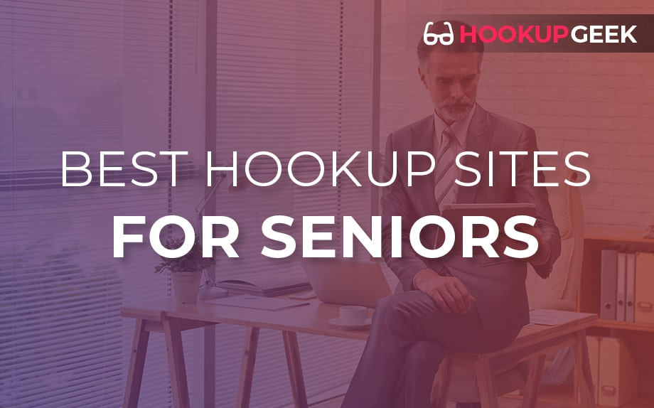 Best Hookup Sites For Seniors