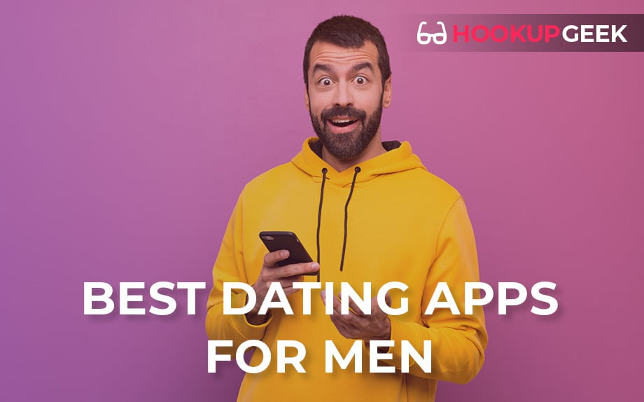 The Best Dating Apps For Men